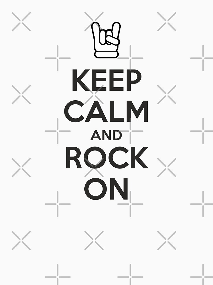 Keep Calm and Rock On by twgcrazy