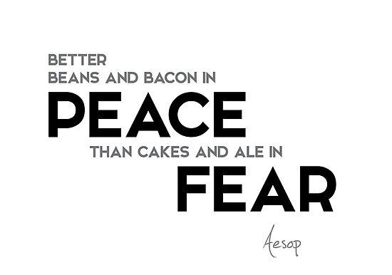in peace, in fear - aesop by razvandrc