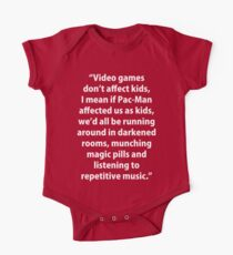 Video Games don't affect Kids One Piece - Short Sleeve