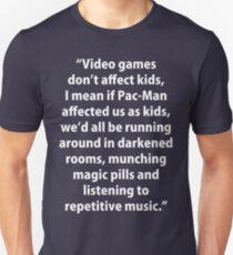 Video Games don't affect Kids T-Shirt