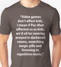 Video Games don't affect Kids Unisex T-Shirt
