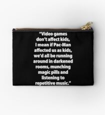 Video Games don't affect Kids Studio Pouch