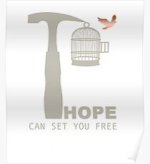 Hope can get you free  Poster