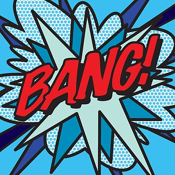 Comic Book Pop Art BANG! by theimagezone