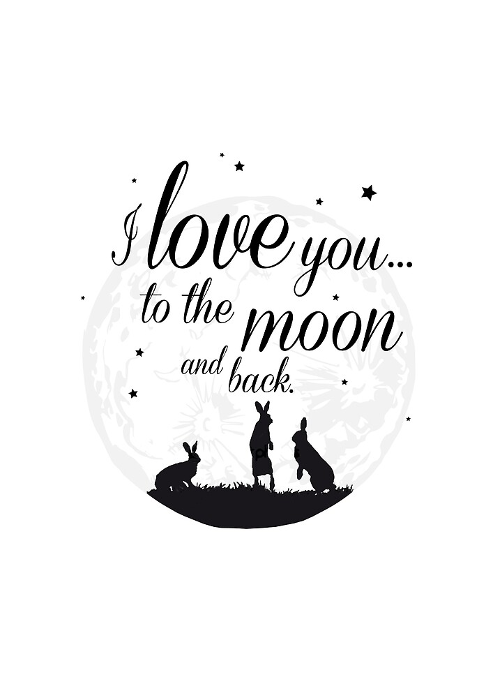 I love you to the moon and back. by meeperoon