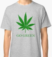 Vape Nation - Go Green With Weed  Classic T-Shirt