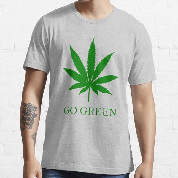 Vape Nation - Go Green With Weed  Essential T-Shirt