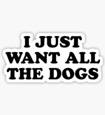 ALL THE DOGS Sticker