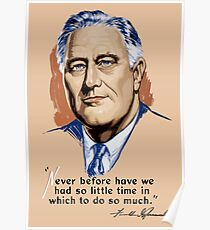 President Franklin Roosevelt and Quote Poster
