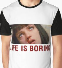 Life is boring (Pulp Fiction) - shirt phone and ipad case Graphic T-Shirt