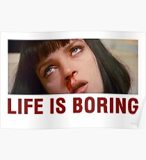 Life is boring (Pulp Fiction) - shirt phone and ipad case Poster