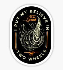Believe In Two Wheels Lettering Quote Typography Sticker