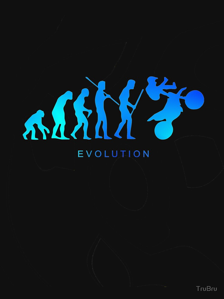 Motocross and Evolution by TruBru