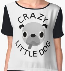 Pug Crazy Little Dog Women's Chiffon Top