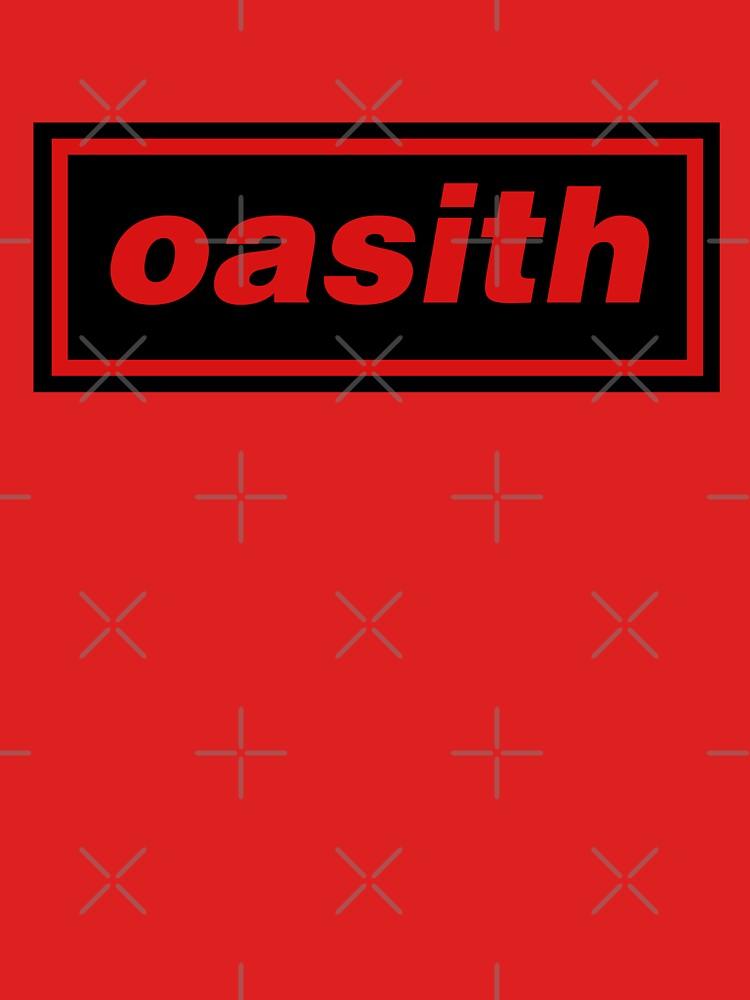 Oasith! Oasith! Oasith! by everyplate