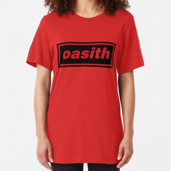 Oasith! Oasith! Oasith! Slim Fit T-Shirt