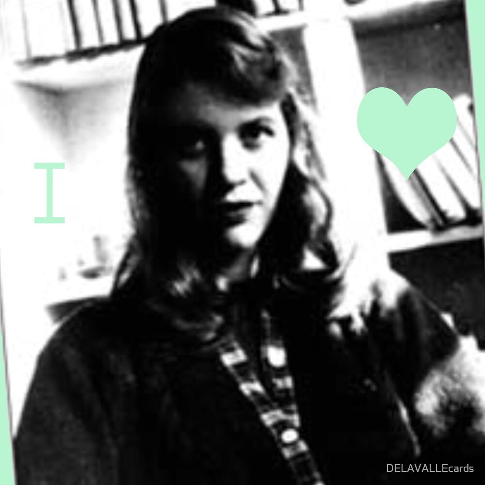 I Heart Sylvia Plath by DELAVALLEcards