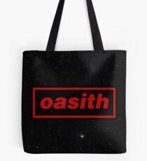 Oasith! Oasith! Oasith! Tote Bag