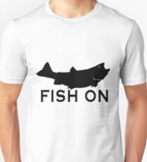 Fish On  Unisex T-Shirt