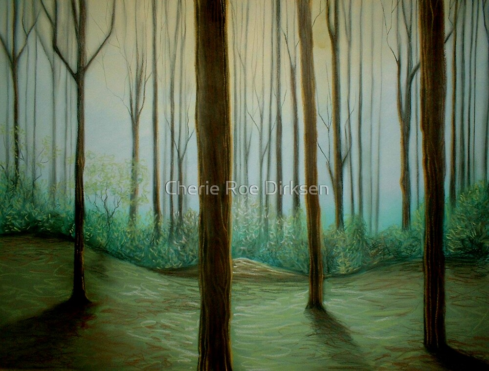 In The Forest... by Cherie Roe Dirksen