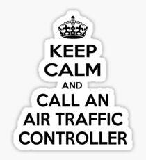 Keep Calm and Call An Air Traffic Controller Sticker