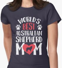 World's Best Australian Shepherd Mom Womens Fitted T-Shirt