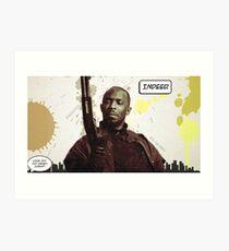 Omar's Comin' Yo! Art Print