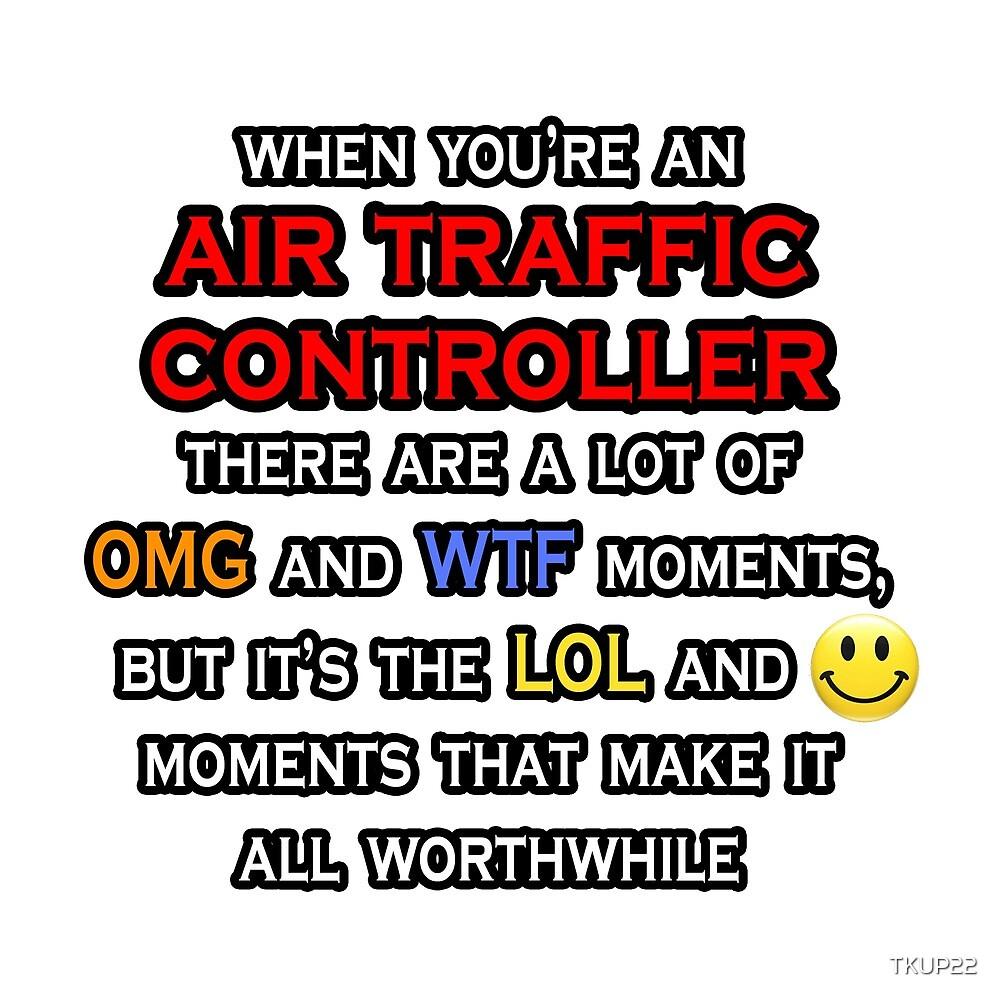 Air Traffic Controller ... OMG WTF LOL by TKUP22