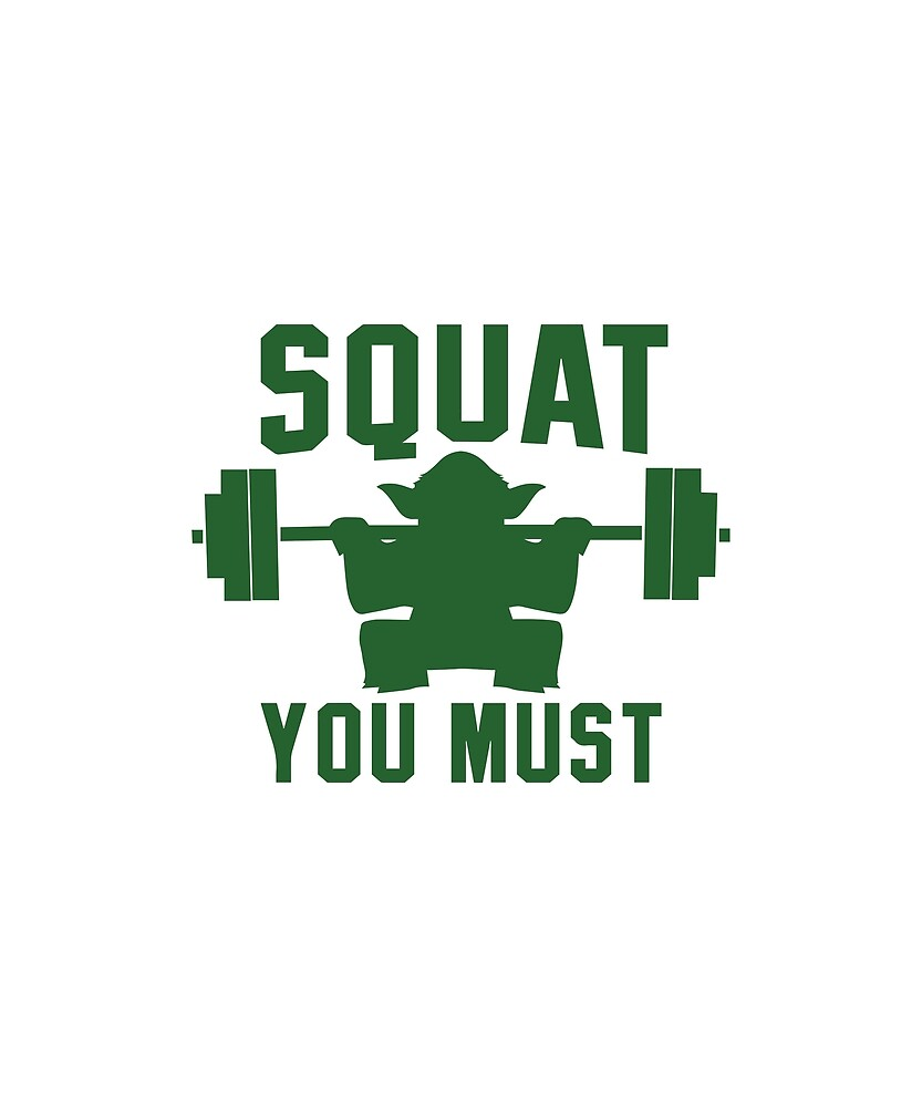 Squat you must by CreativeStrike