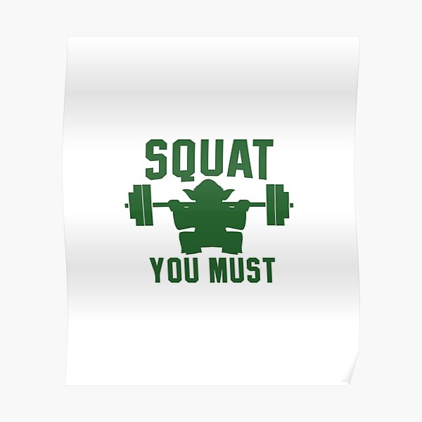 Squat you must Poster
