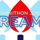 RebelTHON 2018 DREAMS by RebelTHON