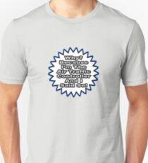Air Traffic Controller Joke .. Because I Said So T-Shirt