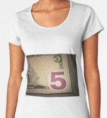 number 5 on the dollar bill Women's Premium T-Shirt