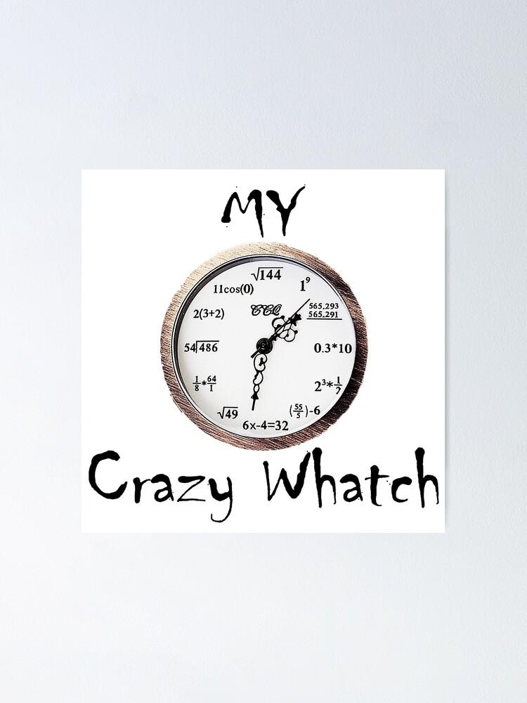 verrückte Mathematik Uhren | Poster