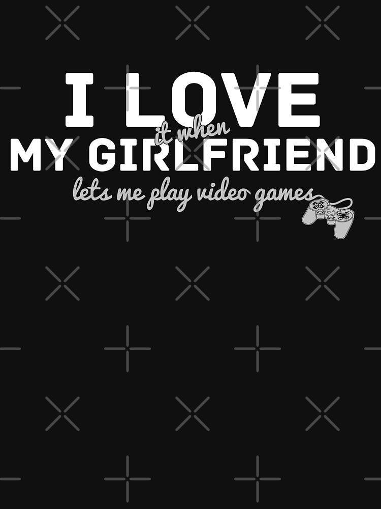I love it when my girlfriend let's me play videogames by CasualMood