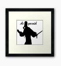 AS YOU WISH dread pirate roberts Framed Print