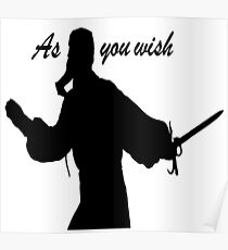 AS YOU WISH dread pirate roberts Poster