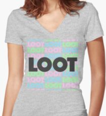 Loot loot loot Loot Women's Fitted V-Neck T-Shirt