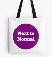 Purple Next to Normal Tote Bag