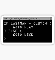 Clutch or Kick Script (White) Sticker