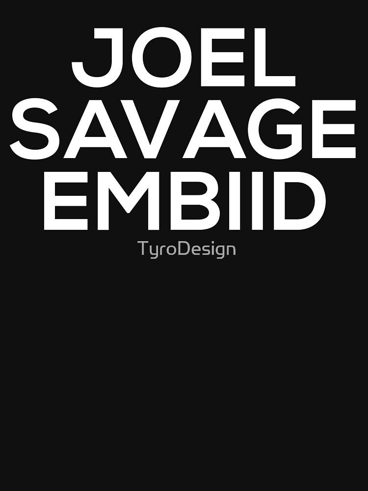 "Joel ""Savage"" Embiid by TyroDesign"