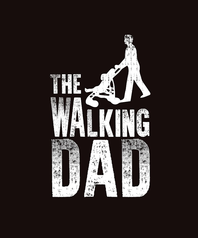 walking dad by CreativeStrike