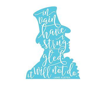 Mr. Darcy's Ardent Struggle Pride and Prejudice Jane Austen Design by TexasLove