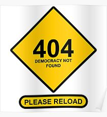 Occupy Movement - 404 Democracy Not Found   Please Reload Poster
