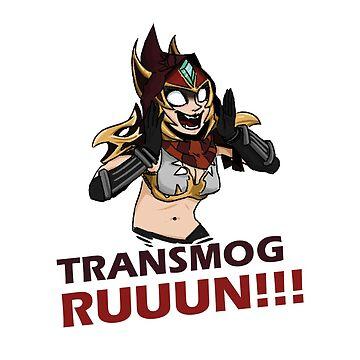TRANSMOG RUUUN!!! by Poogz
