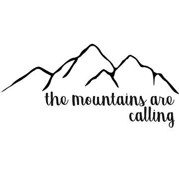 Las montañas están llamando de annmariestowe