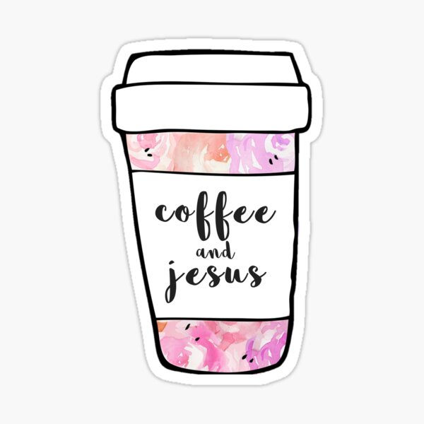 Coffee and Jesus Watercolor Mug Sticker