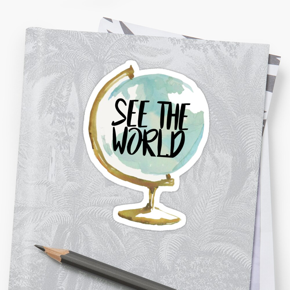 see the world ~ Sticker Front