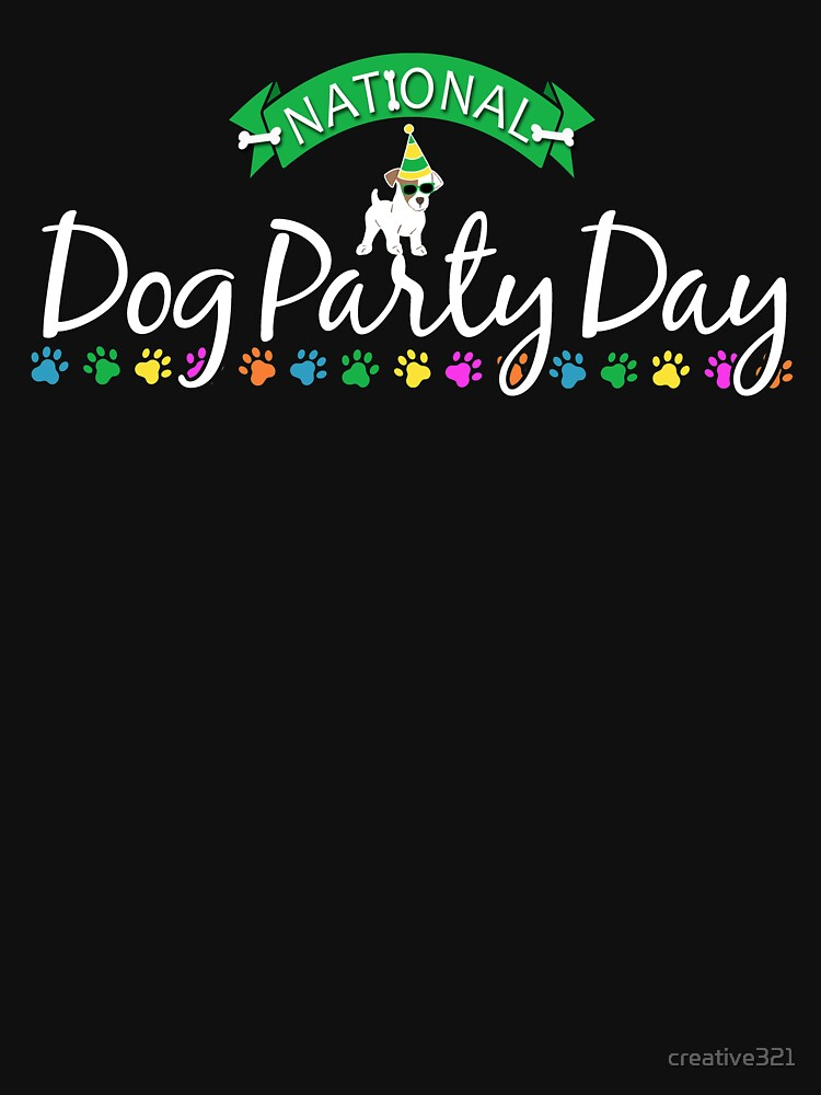 National Dog Party Day  by creative321