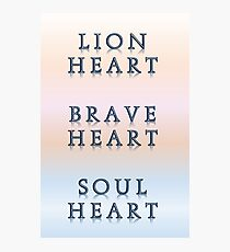 Lion Heart Brave Heart Soul Heart Photographic Print